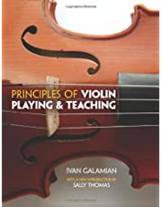 Principles Of Violin Playing And Teaching (Dover Books on Music)