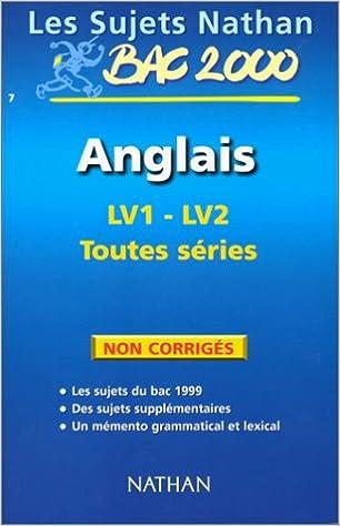 Bac anglais terminale toutes séries : sujet non corrigés du bac 99: 9782091826929: Amazon.com: Books