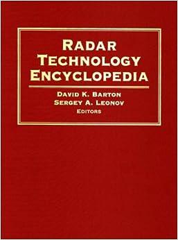 ??EXCLUSIVE?? Radar Technology Encyclopedia (Artech House Radar Library). order Cableado Kirche about English