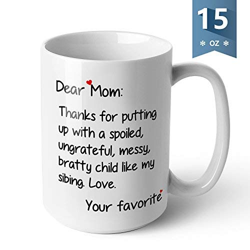 (Sweese 6207 Porcelain Large Funny Coffee Mug - Dear mom - Twin Sides Printing - 15 Ounce for Tea, Cocoa, Mother's Day gift, White)
