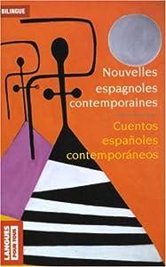 """Afficher """"Nouvelles espagnoles contemporaines"""""""