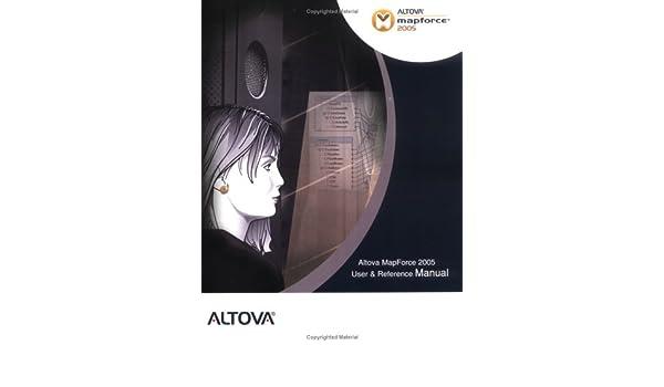 Altova MapForce 2005 User & Reference Manual: Altova