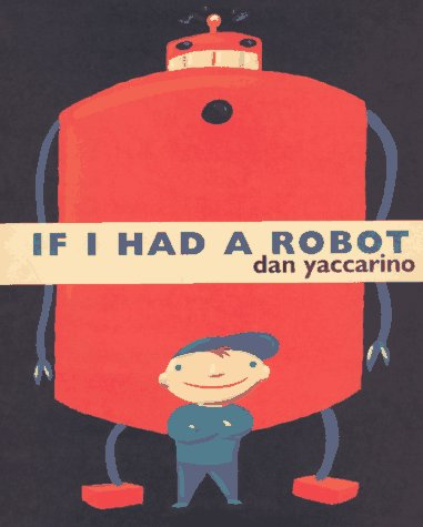 If I Had a Robot