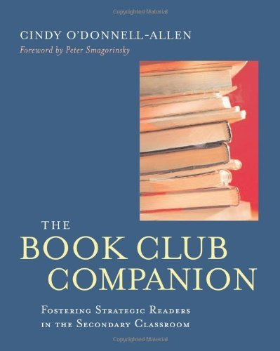 Read Online By Cindy O\'Donnell-Allen - The Book Club Companion: Fostering Strategic Readers in the Secondary Classroom: 1st (first) Edition pdf epub