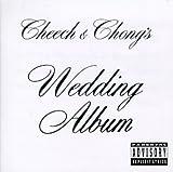 Cheech & Chongs Wedding Album