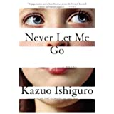 Kazuo Ishiguro: Never Let Me Go (Paperback); 2006 Edition