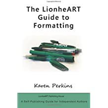 The LionheART Guide to Formatting