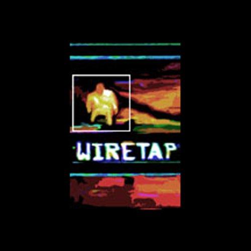 Wiretap, Episode 2: Patriotic Duty