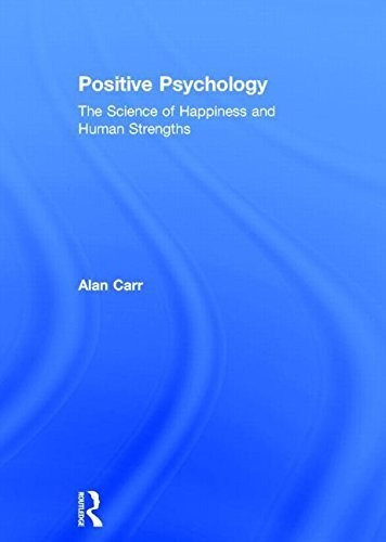 Positive Psychology: The Science of Happiness and Human Strengths 2nd edition by Carr, Alan (2011) Hardcover (Alan Carr Positive Psychology compare prices)