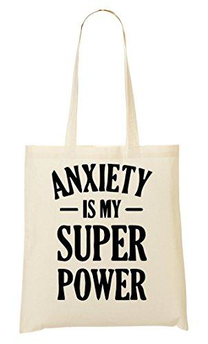 Funny Mano La Compra CP Bolso Power Is Anxiety Bolsa My Super De De qa14nq