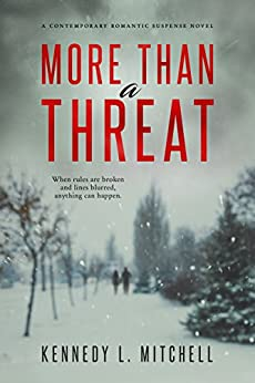 More Than a Threat by [Kennedy L. Mitchell]