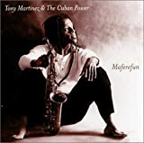 Maferefun by Tony Martinez (1999-09-14)