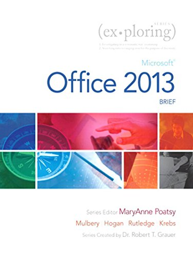 Exploring: Microsoft Office 2013, Brief (Exploring for Office 2013) Pdf