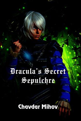 Dracula's Secret Sepulchre by [Mihov, Chavdar]