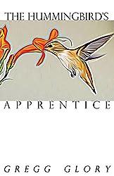 The Hummingbird's Apprentice