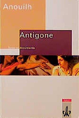Antigone. Texte et documents. Edition scolaire (Lektüren Französisch)