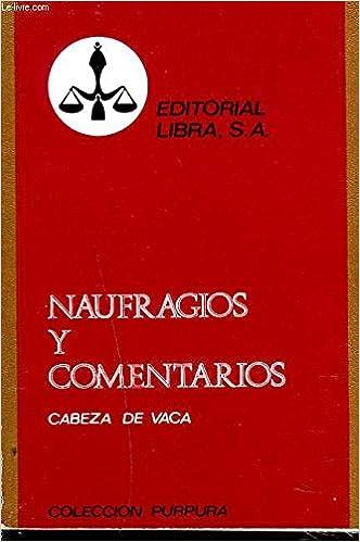 Libro NAUFRAGIOS Y COMENTARIOS Tapa blanda – 1970 de ALVAR NUÑEZ CABEZA DE VACA