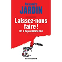 Laissez-nous faire ! (French Edition)