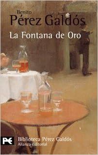 La Fontana de Oro - Benito Pérez Galdós  419MuHmi7CL._BO1,204,203,200_