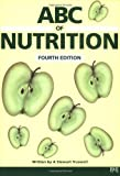 img - for ABC of Nutrition (ABC Series) by A. Stewart Truswell (2003-09-04) book / textbook / text book