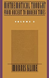 Mathematical Thought from Ancient to Modern Times, Volume 2: Vol 2