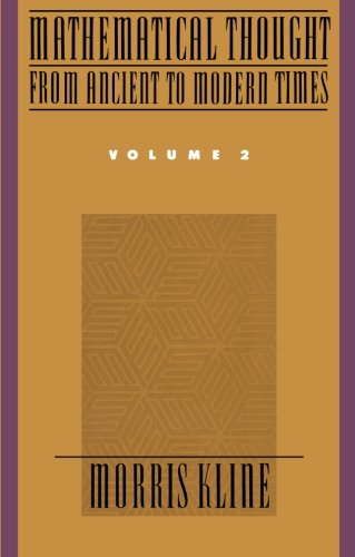 002: Mathematical Thought from Ancient to Modern Times, Vol. 2