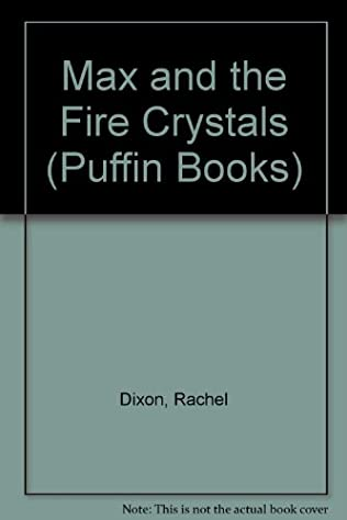 book cover of Max and the Fire Crystals