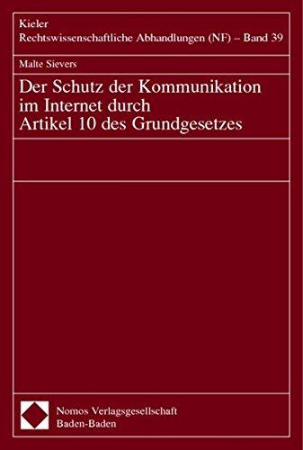 Der Schutz der Kommunikation im Internet durch Artikel 10 des Grundgesetzes