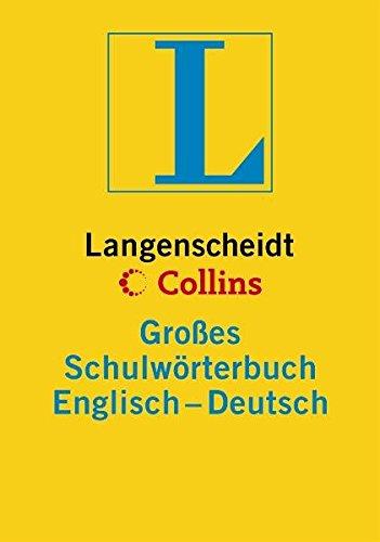 Langenscheidt Collins Großes Schulwörterbuch Englisch: Englisch-Deutsch (Langenscheidt Große Schulwörterbücher)