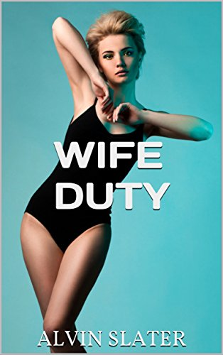WIFE DUTY: MARRIAGE LESSONS