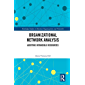 Organizational Network Analysis: Auditing Intangible Resources (Routledge Studies in Business Organizations and Networks) (English Edition)