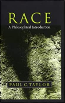 Race: A Philosophical Introduction (Philosophy Today)