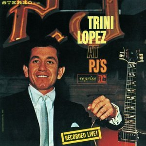 Trini Lopez at PJ's by Wea International