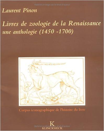 Livres de zoologie de la Renaissance: Une anthologie, 1450-1700 pdf