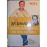img - for Art Linkletter's Picture Encyclopedia or Boys and Girls (Aardvark to Basalt, Volume 1) book / textbook / text book