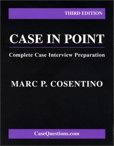 Case in Point: Complete Case Interview Preparation: Third Edition ebook
