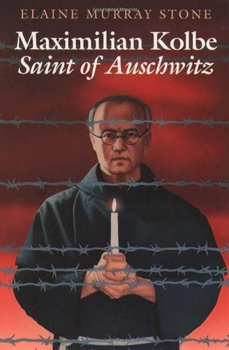 Maximilian Kolbe: Saint of Auschwitz - Maximilian Collection