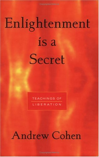 Enlightenment Is a Secret: Teachings of Liberation