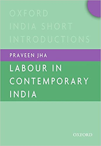 Labour in Contemporary India (Oxford India Short ...
