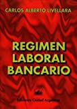 img - for Regimen Laboral Bancario (Spanish Edition) book / textbook / text book