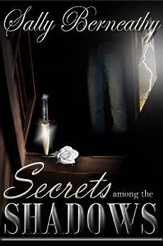 Secrets Among the Shadows by [Berneathy, Sally]