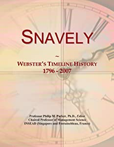 picture of Snavely: Webster's Timeline History, 1796 - 2007