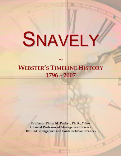 Snavely: Webster's Timeline History, 1796 - 2007,