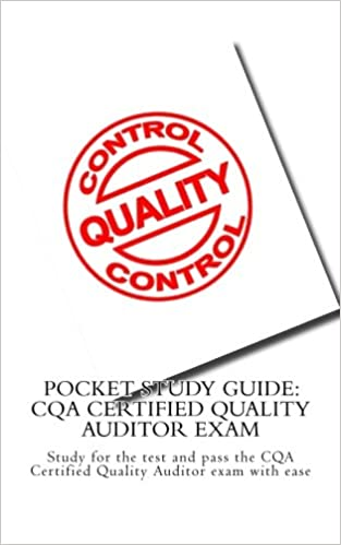 Pocket Study Guide: CQA Certified Quality Auditor Exam: Study for ...