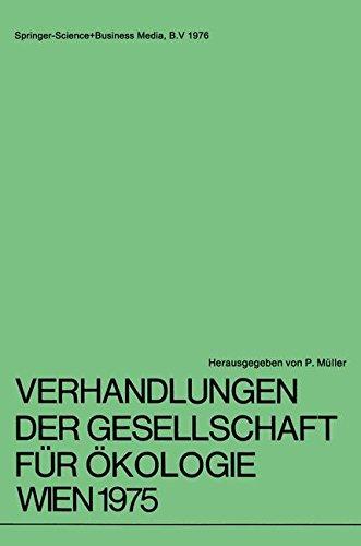 Verhandlungen der Gesellschaft für Ökologie Wien 1975: 5. Jahresversammlung vom 22. bis 24. September 1975 in Wien