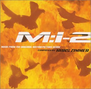 Mission Impossible 2: Music From The Motion Picture Score (2000 Film) by Mission