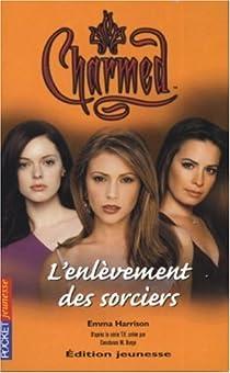 Charmed, tome 17 : L'enlèvement des sorciers par Scott