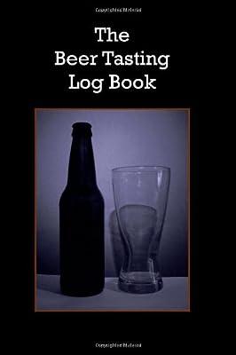 The Beer Tasting Log Book