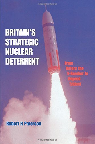 Britain's Strategic Nuclear Deterrent: From Before the V-Bomber to Beyond Trident 1st edition by Paterson, Robert H. (1997) Paperback (Strategic Bomber Supersonic)