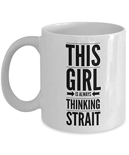 George Strait Coffee Mug - This Girl is Always Thinking Strait Mug - funny mug Music Gift Country Life Mug - George Strait Ceramic Coffee Tea Cup - So - George Strait Coffee